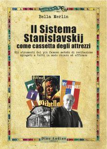 il-sistema-stanislavskij-come-cassetta-degli-attrezzi-gli-strumenti-del-piu-famoso-metodo-di-recitazione-spiegati-a-tutti-in-modo-chiaro-ed-efficace_corriere_dello_spettacolo
